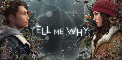 Tell me why, de Dontnod Entertainment